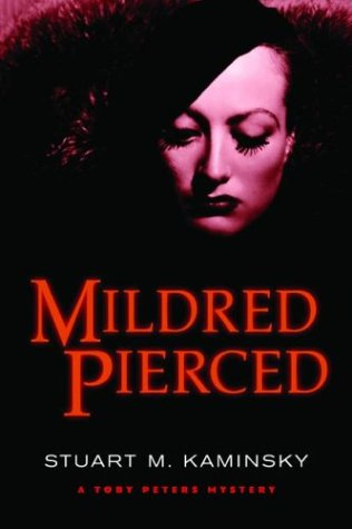 Mildred Pierced: A Toby Peters Mystery