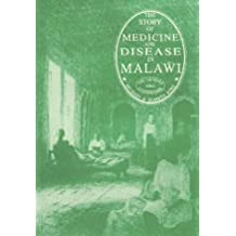 The Story of Medicine and Disease in Malawi: The 150 Years Since Livingstone
