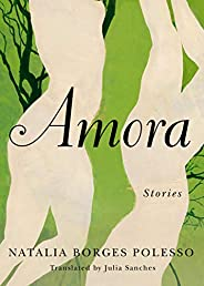 Amora: Stories (English Edition)