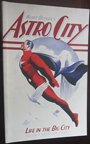 Astro City Life In the Big City (Astro City Life In The Big City)