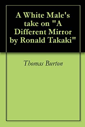 Different mirror ronald takaki essay