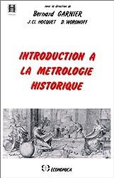 Introduction à la métrologie historique
