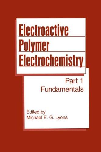 Electroactive Polymer Electrochemistry: Part 1: Fundamentals (Psychology) (Pt. 1)