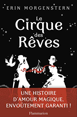 Book cover from Le Cirque des rêves (Littérature étrangère) (French Edition) by Erin Morgenstern