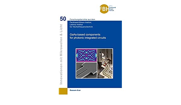 Gaas-Based Components for Photonic Integrated Circuits