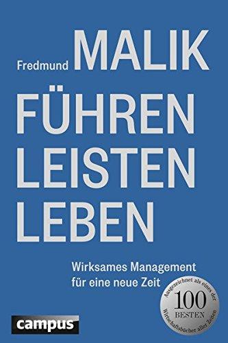 Cover des Buchs: Führen Leisten Leben: Wirksames Management für eine neue Welt