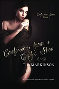 Confessions from a Coffee Shop (Confessions Series) (Volume 1)