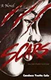 Scars, Candace Yvette Cole, 0967877946