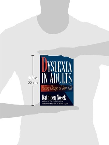 Dyslexia in Adults: Taking Charge of Your Life: Kathleen Nosek:  9780878339488: Amazon.com: Books