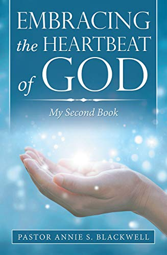 - Embracing the Heartbeat of God: My Second Book