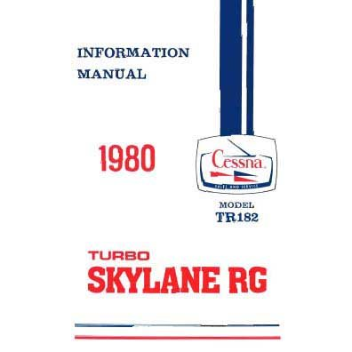 Cessna TR182 Skylane RG 1980 Pilot's Information Manual (part# D1178-13) by Essco Aircraft