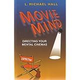 Movie Mind: Directing Your Mental Cinemas