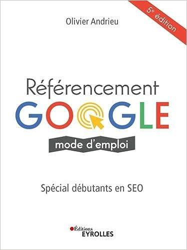 Livre Référencement Google mode d'emploi