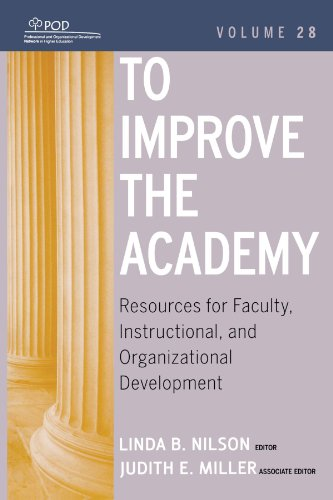 28: To Improve the Academy: Resources for Faculty, Instructional, and Organizational Development