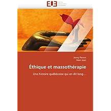 ETHIQUE ET MASSOTHERAPIE