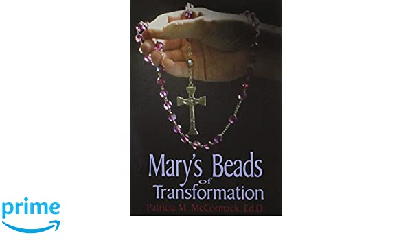 Marys Beads of Transformation