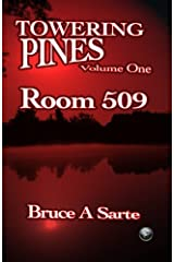 Towering Pines Volume One: Room 509 Paperback