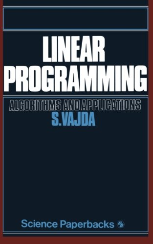 Linear Programming: Algorithms and applications (Science Paperbacks)