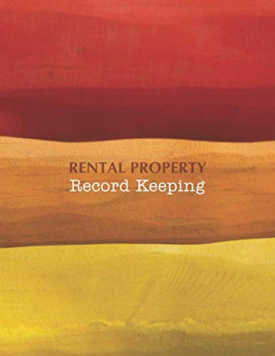 Rental Property Record Keeping: Stay on top of your rental properties with this record book to log maintenance, tenants, and more (Financial Record Keeping)