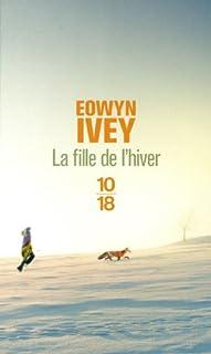 La fille de l'hiver, Ivey, Eowyn