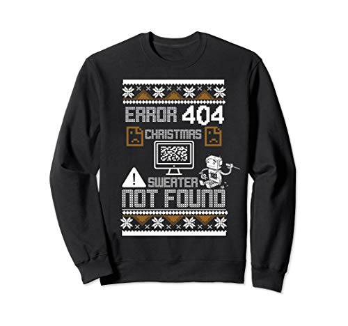 Error 404 Christmas Design Not Found Ugly Sweatshirt -