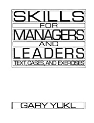 Skills for Managers and Leaders: Text, Cases and Exercises