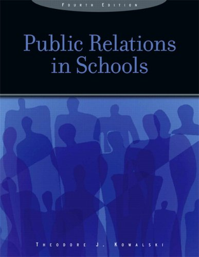 Public Relations in Schools (4th Edition)