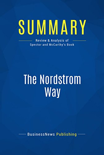 summary-the-nordstrom-way-review-and-analysis-of-spector-and-mccarthys-book