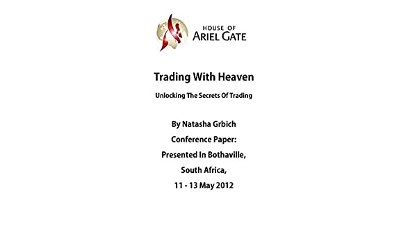 Trading with heaven unlocking the secrets of trading kindle trading with heaven unlocking the secrets of trading kindle edition by natasha grbich religion spirituality kindle ebooks amazon fandeluxe Images