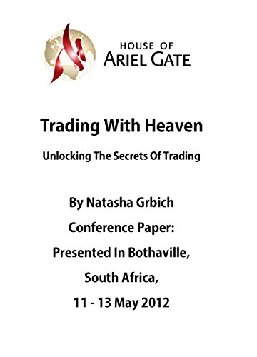 Trading with heaven unlocking the secrets of trading kindle trading with heaven unlocking the secrets of trading by grbich natasha fandeluxe Images