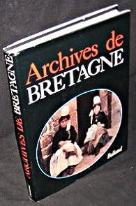 Archives de Bretagne par Jacques Borgé