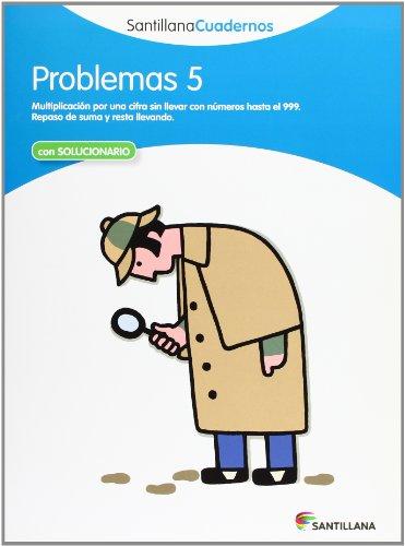PROBLEMAS 5 SANTILLANA CUADERNOS - 9788468012490