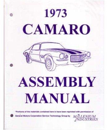 1973 CHEVROLET CAMARO Assembly Manual Book Rebuild ()