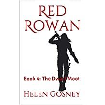 Red Rowan: Book 4: The Dwarf Moot