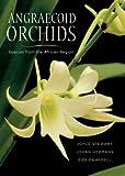 Angraecoid Orchids, Joyce Stewart and Johan Hermans, 0881927880