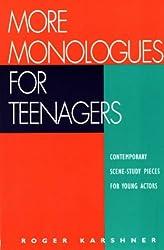 More Monologues for Teenagers: Roger Karshner