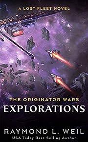 The Originator Wars: Explorations: A Lost…