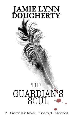 The Guardian's Soul (Samantha Brand Book 2)