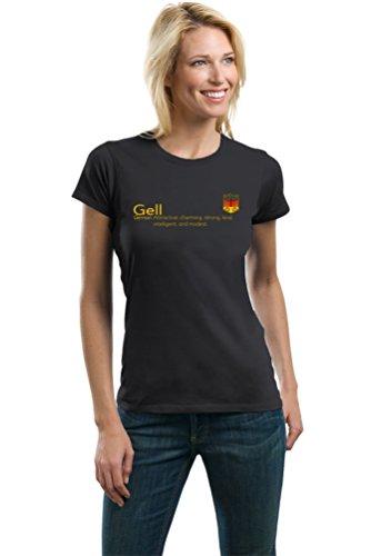 """Gell"" Definition | Funny German Family Name Ladies' T-shirt-Ladies,M"