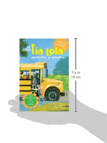 De como tia Lola aprendio a ensenar (The Tia Lola Stories) (Spanish Edition): Julia Alvarez: 9780375857935: Amazon.com: Books