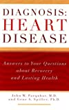 img - for Diagnosis: Heart Disease: Answers to Your Questions about Recovery and Lasting Health book / textbook / text book