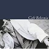 Cafe Bohemia(完全生産限定盤) [Analog]