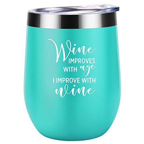 Wine Improves with Age I Improve with Wine - Funny Birthday, Mothers Day Gifts Ideas for Women, Her, Wife, Mom, Grandma - Coolife 12 oz Stainless Steel Insulated Stemless Wine Tumbler Cup