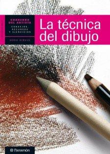 Descargar Libro Cuaderno Del Artista, La Tecnica Del Dibujo Equipo Parramon