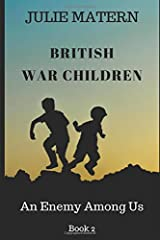British War Children 2: An Enemy Among Us Paperback