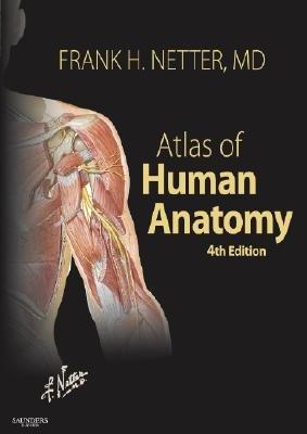 Atlas of Human Anatomy [ATLAS OF HUMAN ANATOMY 4/E] pdf epub