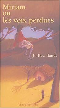 Miriam ou les voix perdues par Jo Hoestlandt
