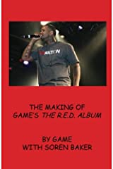 The Making of Game's The R.E.D Album Paperback