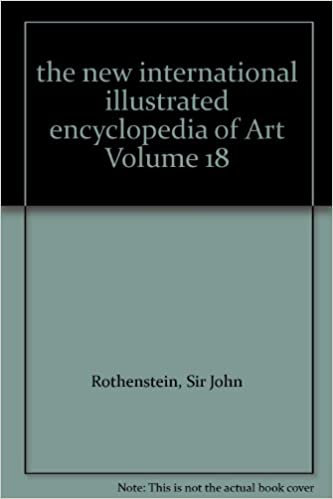 the new international illustrated encyclopedia of Art Volume
