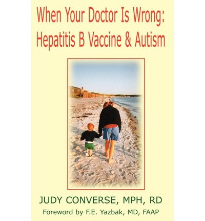 Read Online [(When Your Doctor Is Wrong)] [Author: Judy Converse] published on (June, 2002) pdf epub